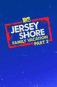 Jersey Shore: Family Vacation - Season 2 poster