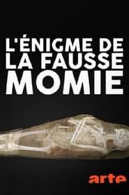 L'énigme de la fausse momie