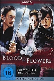 Blood & Flowers - Der Wächter des Königs 2008