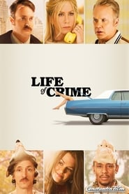 Life of Crime [2013]