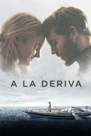 Descargar A la deriva (Adrift) 2018 Latino HD 720P por MEGA