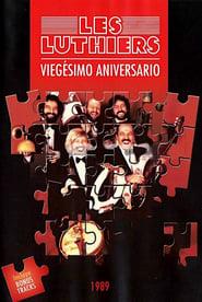 Les Luthiers: Viegésimo aniversario 1987
