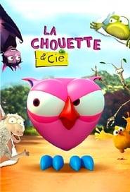 La chouette & Cie Saison 1