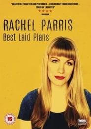 Rachel Parris: Best Laid Plans