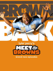 Tyler perry s meet the browns tv series 2009 2010 the movie