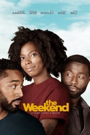 Regardez The Weekend Online HD Française (2018)