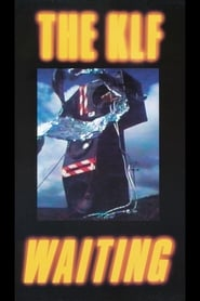 The KLF: Waiting movie