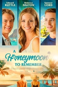 A Honeymoon to Remember (2021)