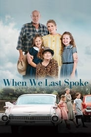 When We Last Spoke (2019)