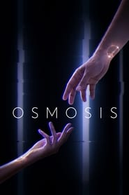 serie Osmosis streaming