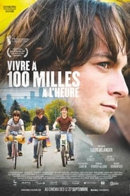 Vivre à 100 milles à l'heure (2019)
