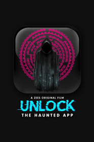 Unlock The Haunted App (2020) HD 720p