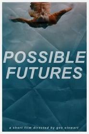 Possible Futures (2020) Torrent