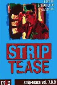 Strip-Tease Intégrale (vol. 7) 2009