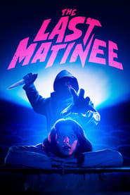 The Last Matinee (2020) poster