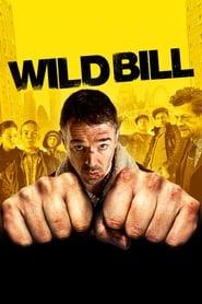 Wild Bill – Vom Leben beschissen! [2011]