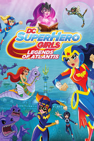 Imagen DC Super Hero Girls: Legends of Atlantis