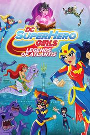 Poster DC Super Hero Girls: Legends of Atlantis 2018