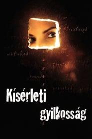 Kísérleti gyilkosság online magyarul videa néz teljes filmek sub 2002