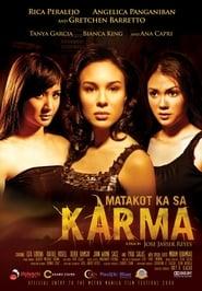 Matakot ka sa karma (2006)