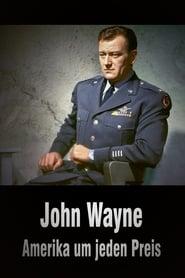 Regardez John Wayne – L'Amérique à tout prix Online HD Française (2019)