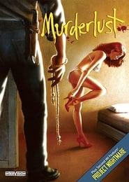 Murderlust 1985