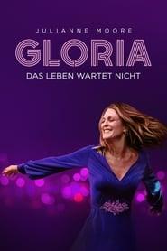Gloria – Das Leben wartet nicht