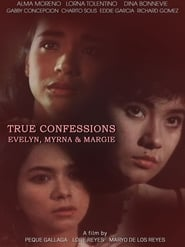 True Confessions: Evelyn, Myrna, & Margie 1992