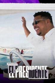 Ronaldo El Presidente