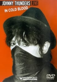 Johnny Thunders Live: In Cold Blood