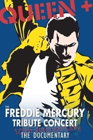 Queen - The Freddie Mercury Tribute Concert 10th Anniversary Documentary