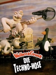 Wallace & Gromit – Die Techno-Hose (1993)