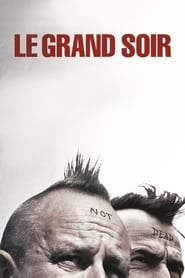 Voir Le grand soir en streaming complet gratuit | film streaming, StreamizSeries.com