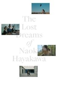 The Lost Dreams of Naoki Hayakawa