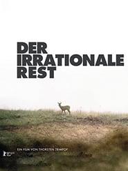 Der irrationale Rest (2005) Zalukaj Online Cały Film Lektor PL