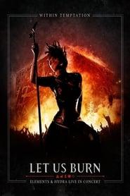 Within Temptation: Let Us Burn 2014