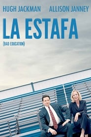 La Estafa (Bad Education)