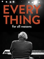 Everything For All Reasons