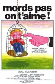 Mords pas, on t'aime! 1976