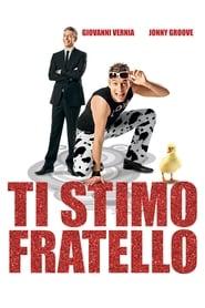 Като роден брат / Ti stimo fratello (2012)