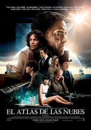 Cloud Atlas La red invisible (2012) | El atlas de las nubes | Cloud Atlas