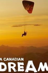 A Canadian Dream
