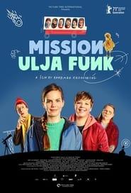 Mission Ulja Funk (2021)