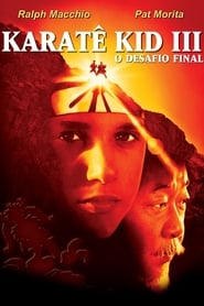 Karatê Kid 3 – O Desafio Final Torrent (1989)