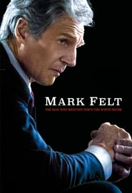Mark Felt: The Man Who Brought Down the White House(2017)