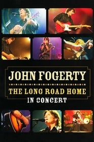 John Fogerty: The Long Road Home in Concert (2005) Zalukaj Online Cały Film Lektor PL