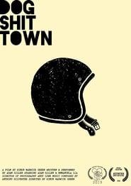 Dog Shit Town (2018) CDA Online Cały Film Zalukaj