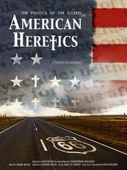 American Heretics: The Politics of the Gospel (2019)