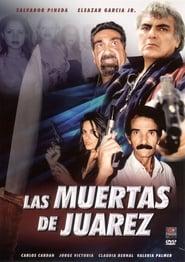 უყურე Las Muertas de Juarez