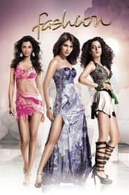 Fashion (2008) Hindi Movie